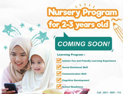 Nursery Program : Anak Usia 2 Tahun Sudah Bisa Ikut Ngaji ?